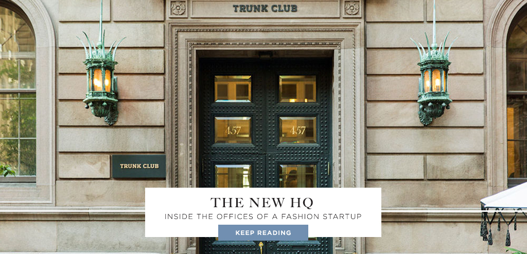 Trunk Club: Inside a Fashion Startup's Offices
